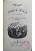 Historie de Sainte Cecile 1851 r.