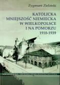 Katolicka mniejszość niemiecka w Wielkopolsce i na pomorzu 1918 1939