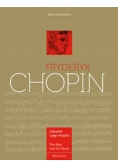 Fryderyk Chopin  Człowiek i jego muzyka