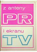 Z anteny PR i ekranu TV