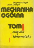 Mechanika ogólna Tom I