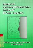 Edukacja ogólnotechniczna dylematy teorii i praktyki