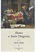 Słowo o Janie Długoszu