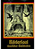 Bilderland deutscher Geschichte