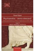 Psychoanaliza ziemia obiecana? cz.2