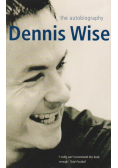 Dennis Wise The Autobiography