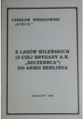 Z lasów wileńskich do armii Berlinga