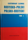 Ilustrowany słownik rosyjsko-polski polsko-rosyjski tom I