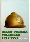 Hełmy Wojska Polskiego 1917 1991
