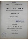 Wald und Holz od 28 do 52 numeru 1941 r.