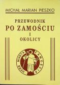 Przewodnik po Zamościu i okolicy reprint z 1934 r.