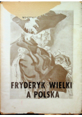 Fryderyk Wielki a Polska 1947 r