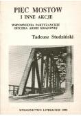 Pięć mostów i inne akcje