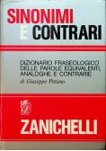 Sinonimi e Contrari Dizionario Fraseologico Delle Parole Equivalenti Analoghe E Contrarie