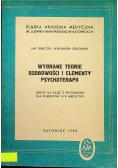 Wybrane teorie osobowości i elementy psychoterapii