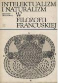 Intelektualizm i naturalizm w filozofii francuskiej