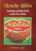 Okruchy chleba antologia polskiej liryki z motywem chleba
