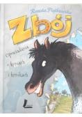 Zbój Opowiadania o koniach i konikach