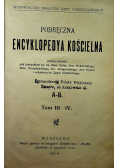 Podręczna encyklopedia kościelna Tom III IV 1904r