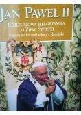 Jan Paweł II jubileuszowa pielgrzymka do Ziemi Świętej