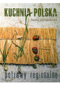 Kuchnia polska Potrawy regionalne