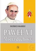 Paweł VI mistrz duchowy