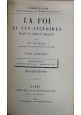 La Foi Et Ses Victoires Tom I i II  ok 1902 r.