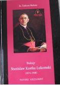 Biskup Stanisław Kostka Łukomski
