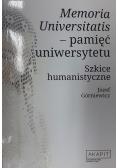 Memoria Universitatis Pamięć uniwersytetu