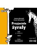 Przyjaciele żyrafy. Bajki o empatii T.2 audiobook