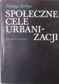 Społeczne cele urbanizacji