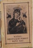 Matko Nieustającej Pomocy ratuj nas 1932 r.