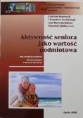 Aktywność seniora jako wartość podmiotowa