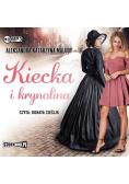 Kiecka i krynolina audiobook