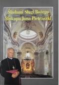 Śladami Sługi Bożego Biskupa Jana Pietraszki