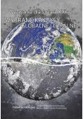 Wyzwania dla świata XXI w. Wybrane kryzysy globalne i lokalne