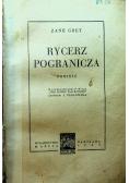 Rycerz pogranicza 1939 r