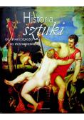Historia sztuki Od starożytności do postmodernizmu