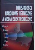 Mniejszości narodowe i etniczne a media elektroniczne