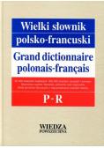 Wielki słownik polsko francuski Tom III P - R