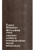 Warszawa 1942 zapiski szofera szwajcarskiej misji lekarskiej