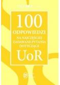 100 odpowiedzi na najczęściej zadawane pytania dotyczące UoR