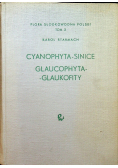 Cyanophyta - Sinice Glaucophyta - Glaukofity