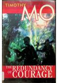 The Redundancy of Courage