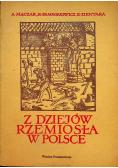 Z dziejów rzemiosła w Polsce