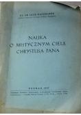 Nauka o mistycznym ciele Chrystusa Pana 1947 r.