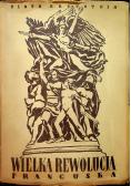 Wielka rewolucja francuska 1789 - 1793 1948 r.
