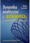 Dynamika analityczna i <Mathematica> w zadaniach i przykładach obliczeniowych
