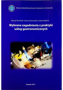 Wybrane zagadnienia z praktyki usług gastronomicznych