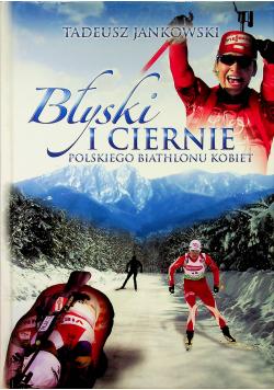 Błyski i ciernie polskiego biathlonu kobiet plus autograf Jankowskiego